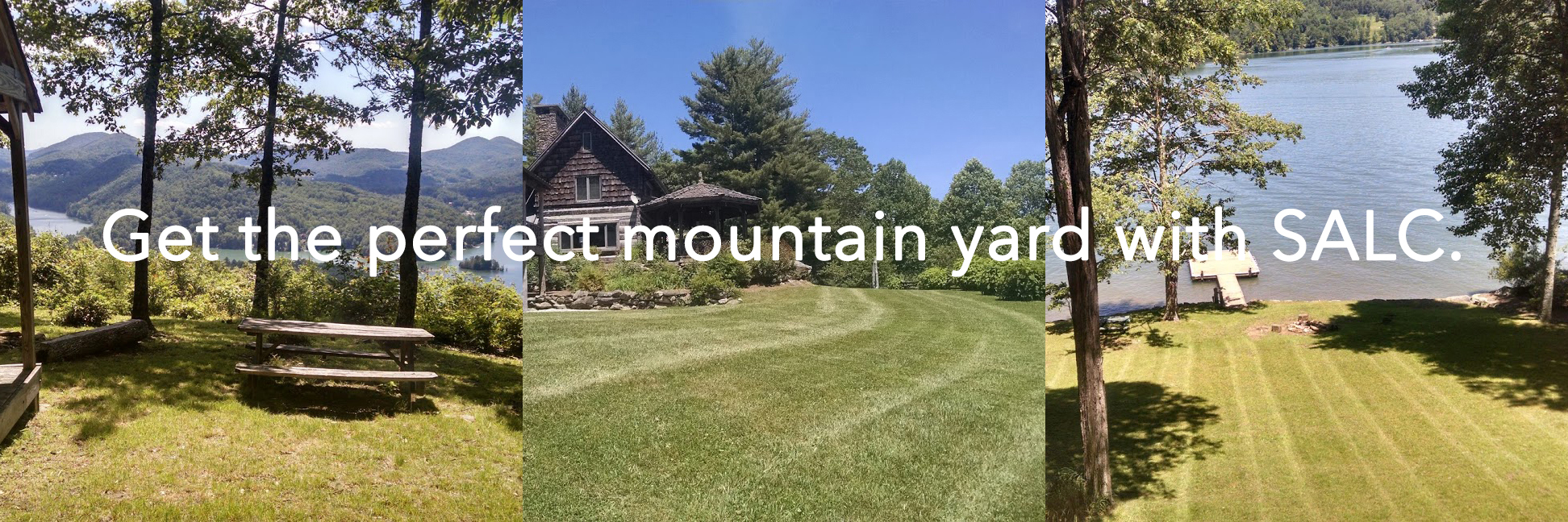 Get the perfect mountain yard with SALC